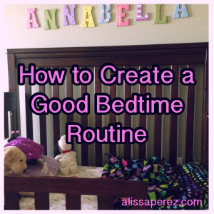 How to Create a Good Bedtime Routine